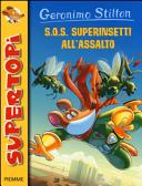 S.O.S. Superinsetti all'assalto