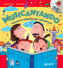 Musicantando. Canzoni e melodie per i più piccoli. Con CD Audio