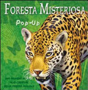 Foresta misteriosa. Libro pop-up