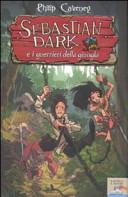 Sebastian Dark e i guerrieri della giungla