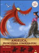 Angelica, principessa combina-guai. Storie nelle storie