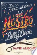 La vera storia del mostro Billy Dean