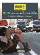 Diritti umani e polizia in Italia. Guida per educatori e docenti