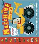 Macchine da cantiere. Libro pop-up. Con gadget