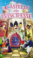 Il castello delle principesse. Libro pop-up