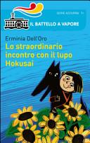 Lo straordinario incontro con il lupo Hokusai