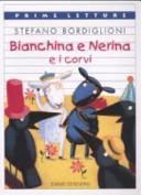 Bianchina e Nerina e i corvi