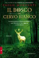 Il bosco del cervo bianco