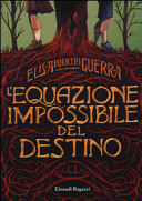 L'equazione impossibile del destino