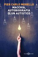 Macchia, autobiografia di un autistico