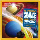 Il primo grande libro dello spazio