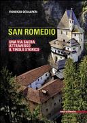 San Romedio. Una via sacra attraverso il Tirolo storico