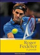 Roger Federer il grande