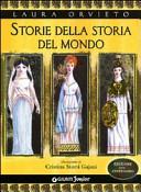 Storie della storia del mondo. Ediz. del centenario
