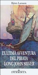 L'ultima avventura del pirata Long John Silver