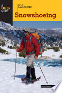 Basic Illustrated Snowshoeing, a book by Ely Burakian (U.S.)