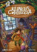 Klincus Corteccia e la primavera scomparsa