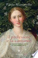 Il professore e la cantante – La grande storia d'amore di Alessandro Volta
