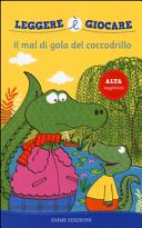 Il mal di gola del coccodrillo