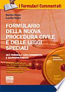 Formulario della nuova procedura civile e delle leggi speciali. Con CD-ROM