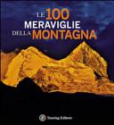 Le 100 meraviglie della montagna