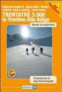 Trentatré 3000 in Trentino Alto Adige. Itinerario di scialpinismo