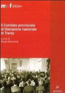 Il Comitato provinciale di liberazione nazionale di Trento