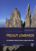 Prealpi lombarde. Valli bergamasche e bresciane, Presolana, Triangolo lariano, Grigne
