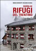 Guida ai rifugi del Trentino