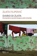 Diario di Zlata. Una bambina racconta Sarajevo sotto le bombe