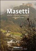 Masetti. Storia, chiesa, comunità
