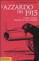 L'azzardo del 1915