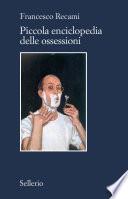 Piccola enciclopedia delle ossessioni