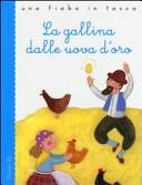 Una fiaba in tasca. La gallina dalle uova d'oro