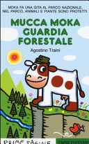 Mucca Moka guardia forestale