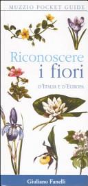 Riconoscere i fiori d'Italia e d'Europa
