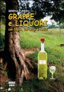Grappe e liquori con foglie, cortecce, radici e altre delizie