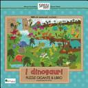 I dinosauri. Puzzle gigante. Con libro
