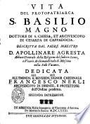 1681-Apollinare Agresta- Vita del protopatriarca s. Basilio Magno, dottore di s. Chiesa, et arciuescovo di Cesarea di Cappadocia (pag. 412)