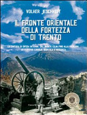 Il fronte orientale della fortezza di Trento