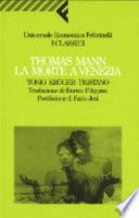 La morte a Venezia; Tonio Kröger Tristano
