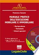 Manuale pratico dell'esecuzione mobiliare e immobiliare