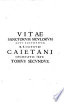 1657 - Gaetani - Vitae Sanctorum Siculorum -TOMUS II