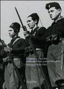 Il trentino, i trentini nella Seconda Guerra Mondiale 1939 - 1941
