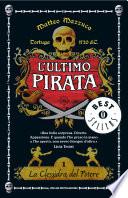L'ultimo pirata - 1. La clessidra del potere