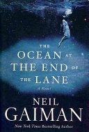 Copertina  The ocean at the end of the lane : [a novel]