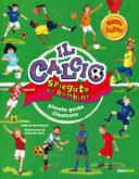 Copertina  Il calcio spiegato ai bambini : piccola guida illustrata
