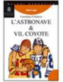 Copertina  L' astronave e Vil coyote