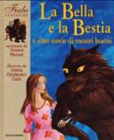 Copertina  La bella e la Bestia e altre storie di mostri buoni