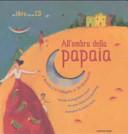 Copertina  All'ombra della papaia : il Brasile e il Portogallo in 30 filastrocche